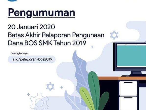 Batas Akhir Pelaporan Penggunaan Dana Bos SMK Tahun 2019