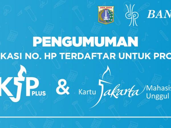 VERIFIKASI NO. HP TERDAFTAR UNTUK PROGRAM KJP PLUS – KJMU TAHUN 2020