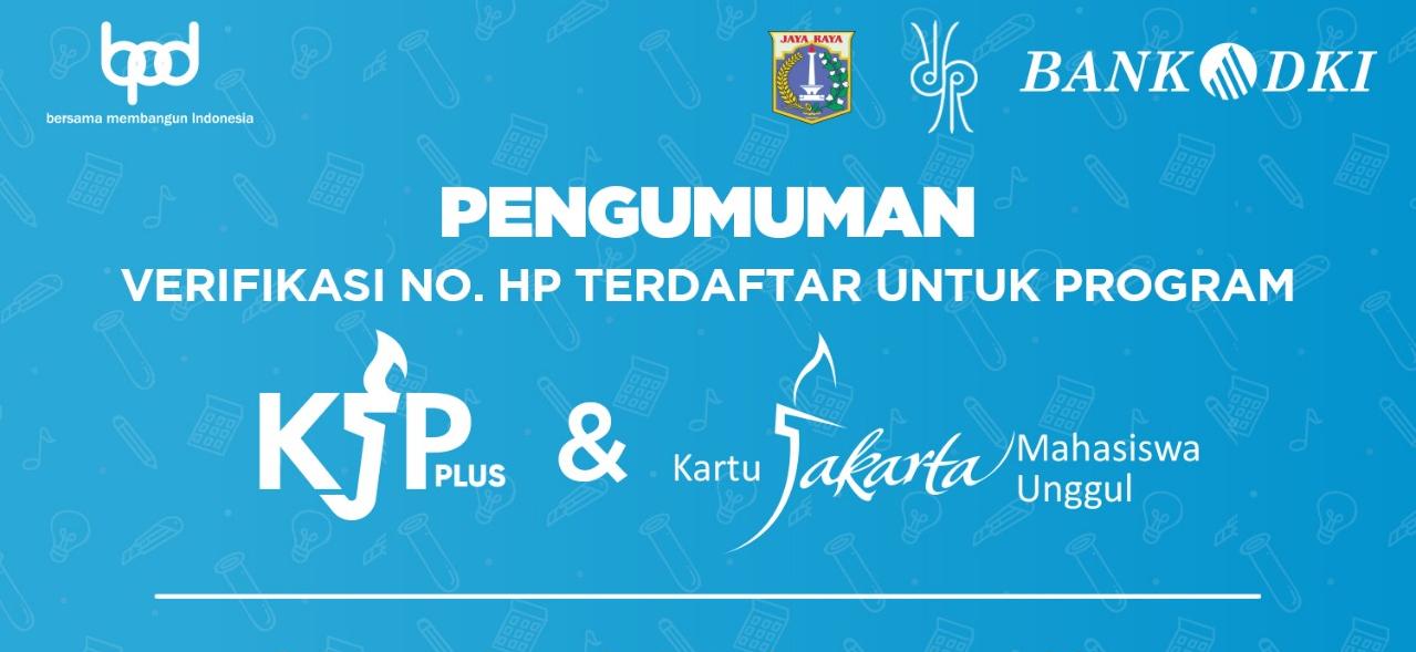 Verifikasi No Hp Terdaftar Untuk Program Kjp Plus Kjmu Tahun 2020